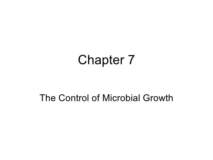 Chapter 7 The Control of Microbial Growth