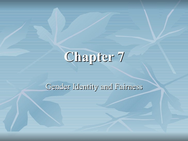 Chapter 7 Gender Identity and Fairness