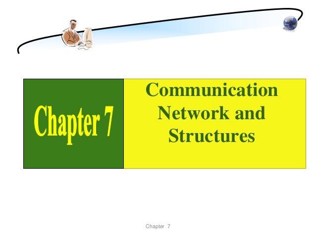 Communication Network and  StructuresChapter 7