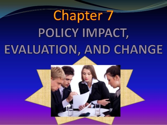 Policy Impact,Evaluation and Change (CoOL J) Slide 2