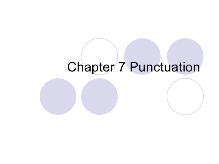 Chapter 7 Punctuation
