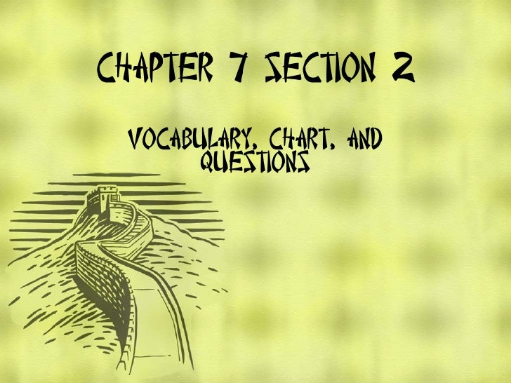 Chapter 7 Section 2 Vocabulary, Chart, and Questions