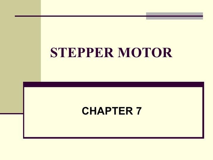 STEPPER MOTOR CHAPTER 7