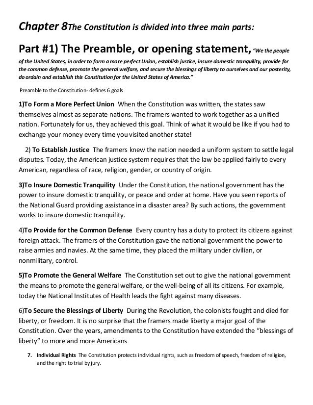 "Chapter 8The Constitution is divided into three main parts:Part #1) The Preamble, or opening statement, ""We the peopleof t..."