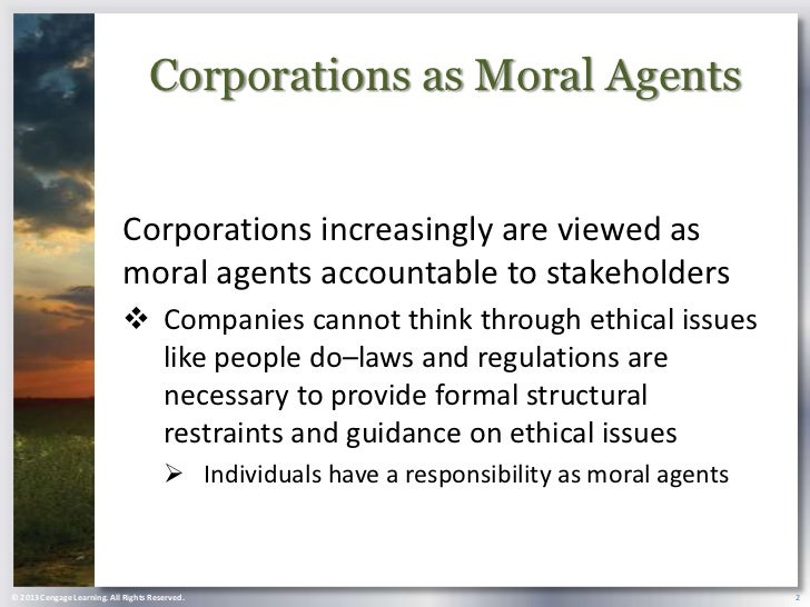 corporations as moral agents essay Corporate social responsiveness refers to how business organizations and their agents actively  corporate social responsiveness analysis  the moral obligations.
