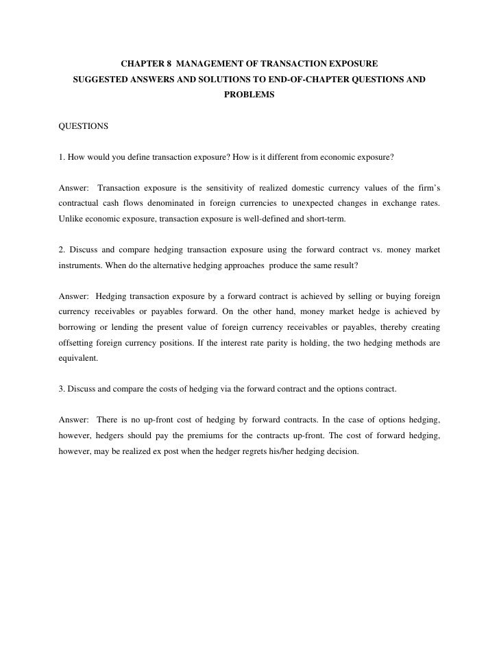 CHAPTER 8 MANAGEMENT OF TRANSACTION EXPOSURE    SUGGESTED ANSWERS AND SOLUTIONS TO END-OF-CHAPTER QUESTIONS AND           ...