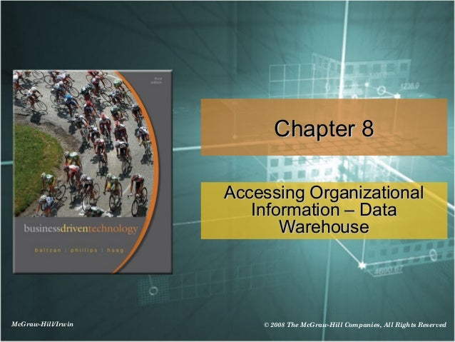 Chapter 8                    Accessing Organizational                       Information – Data                           W...
