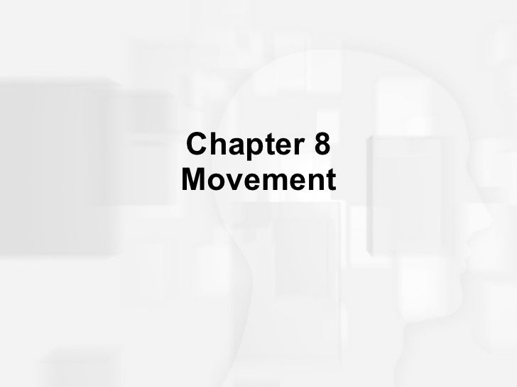 Chapter 8 Movement
