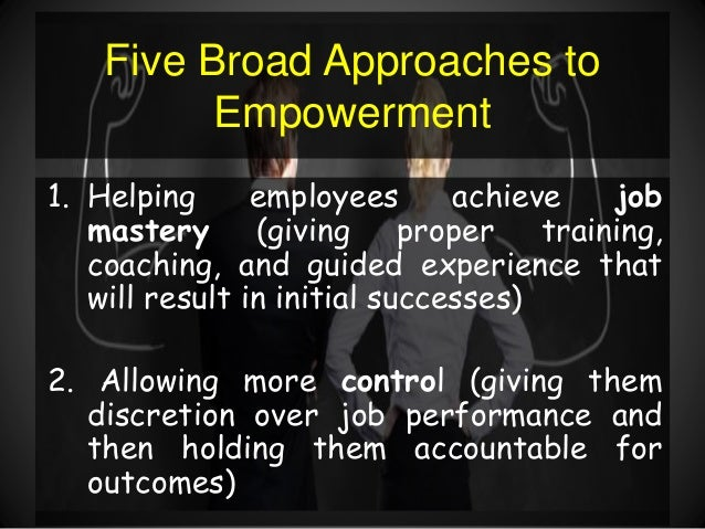 the effects of employee empowerment in an organization Relationship between employee empowerment and employee effectiveness relationship between employee empowerment and employee effect of employee empowerment on.