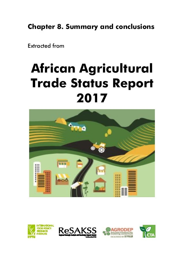 Chapter 8. Summary and conclusions Extracted from African Agricultural Trade Status Report 2017