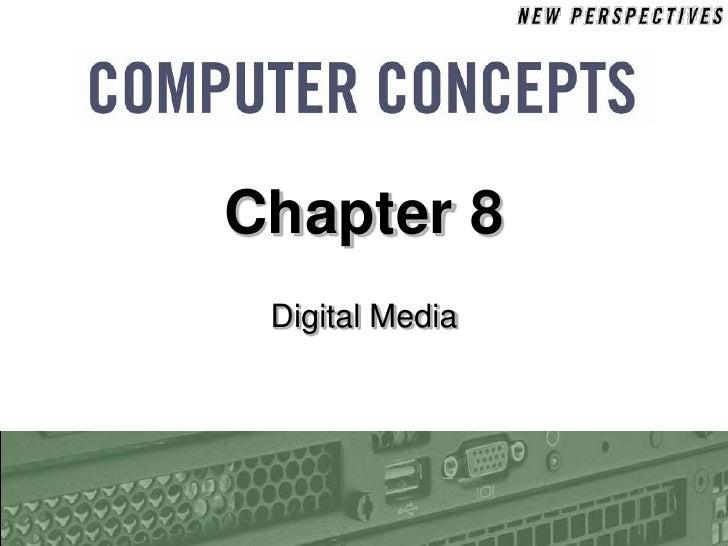 Chapter 8  Digital Media