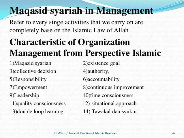 islamic management theory Islam and muslim societies : a social science journal vol 6, no 2 (2013) wwwmuslimsocietiesorg concept of management in islam – an alternative approach to management studies of contemporary times.