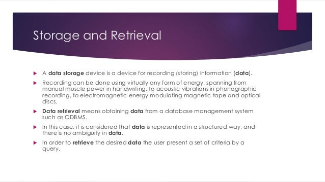 storing and retrieving information 2 essay Essay by nikitalol, college, undergraduate, a+  retrieval, the third process related to ltm , is the finding and retrieving of information from long-term storage.