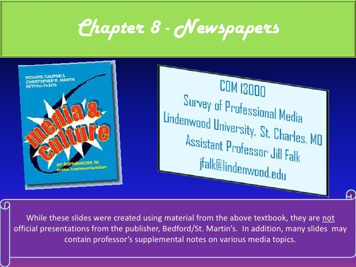 Chapter 8 - Newspapers<br />While these slides were created using material from the above textbook, they are not official ...