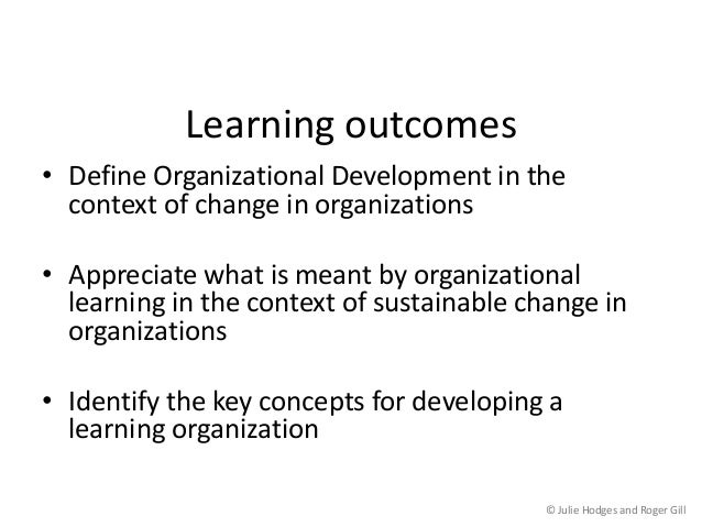chapter 2 organizational learning Photo credits: ch 1, yuri arcurs/cutcaster ch 2, stockbyte/punchstock  toring , organizational learning, organizational justice, performance-based rewards.