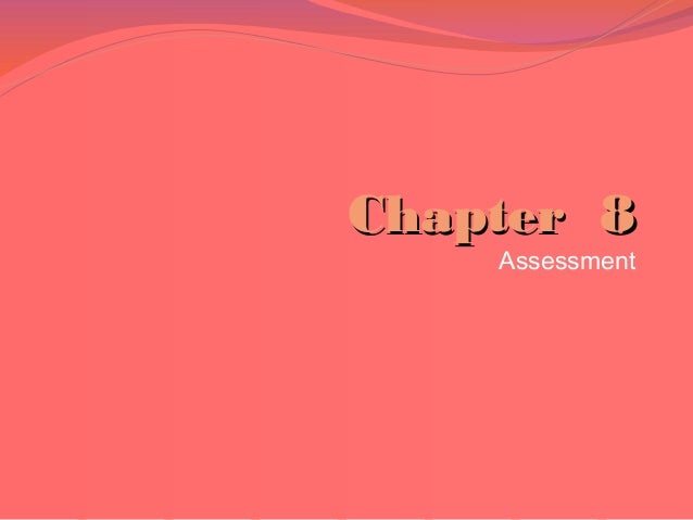 Chapter 8 Assessment