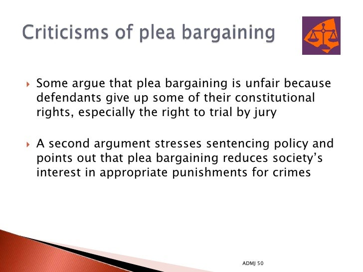 plea bargaining unfair In both of these cases, plea bargaining doesn't promote justice and paves the way to unfair punishments conclusion plea bargaining can bring about several benefits when used correctly, but it also has several drawbacks.