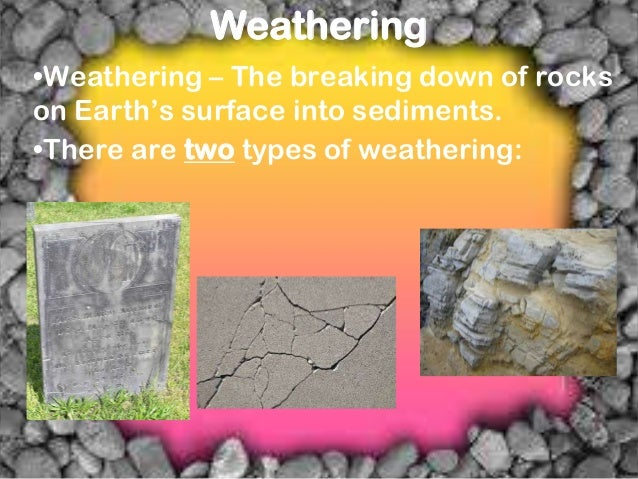what is the relationship between erosion and weathering powerpoint