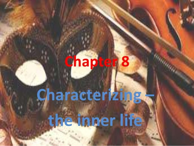 Chapter 8 Characterizing – the inner life