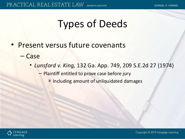 King Versus California King >> Chapter 8 Requirements for Deeds and Various Types of Real Property D…