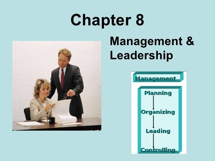 Chapter 8 Management & Leadership