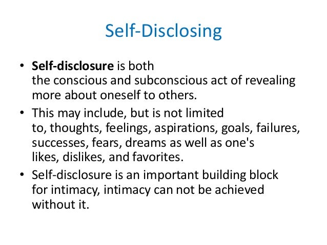 self disclosure essays Essay on full disclosure surrounding a purchase this is the concept of full disclosure in generally accepted accounting principles or gaap if one looks at the long history of the markets with the repeating boom and bust patterns the world has witnessed, one has to ask why this happens.
