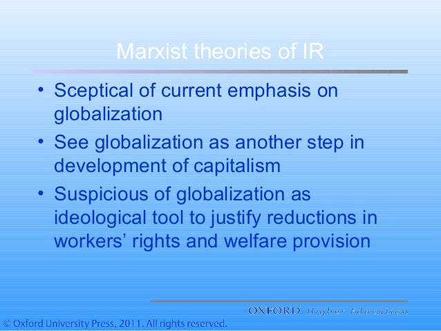 neorealist and neo marxist approaches to globalization essay How realism, liberalism, and marxism relate to the international political economy  anti-globalist and marxist theorist contend that mncs are acting as neo.
