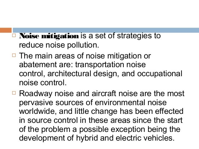Noise Pollution: Sources, Effects and Control