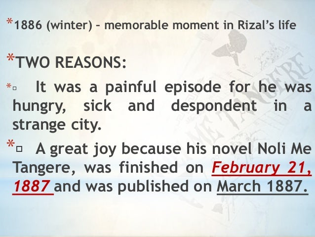 the noli me tangeres purpose essay Three people he wrote to after writing noli me tangere and stated his reasons for  writing it  he is a mouthpiece of rizal's contradictory thoughts and purposes.