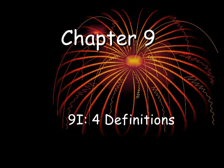 Chapter 9   9I: 4 Definitions