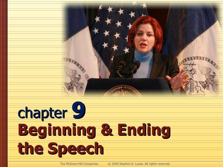chapter  9 Beginning & Ending  the Speech