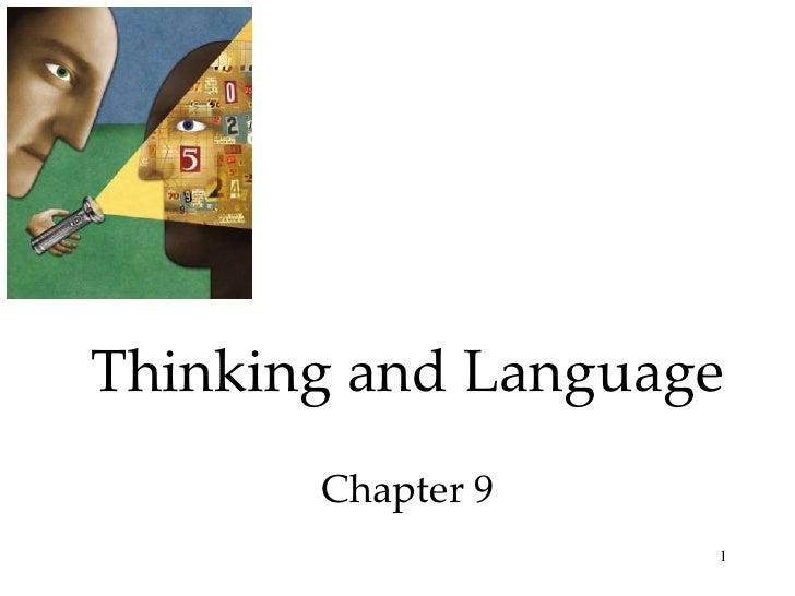 Thinking and Language        Chapter 9                     1