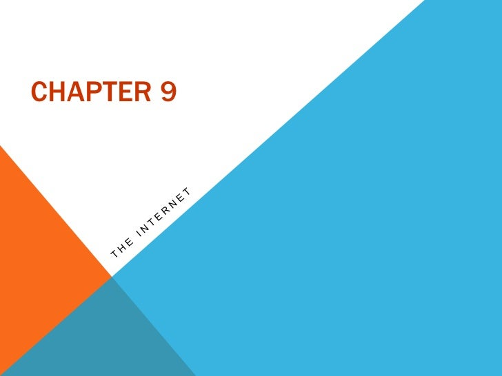 Chapter 9<br />THE INTERNET<br />