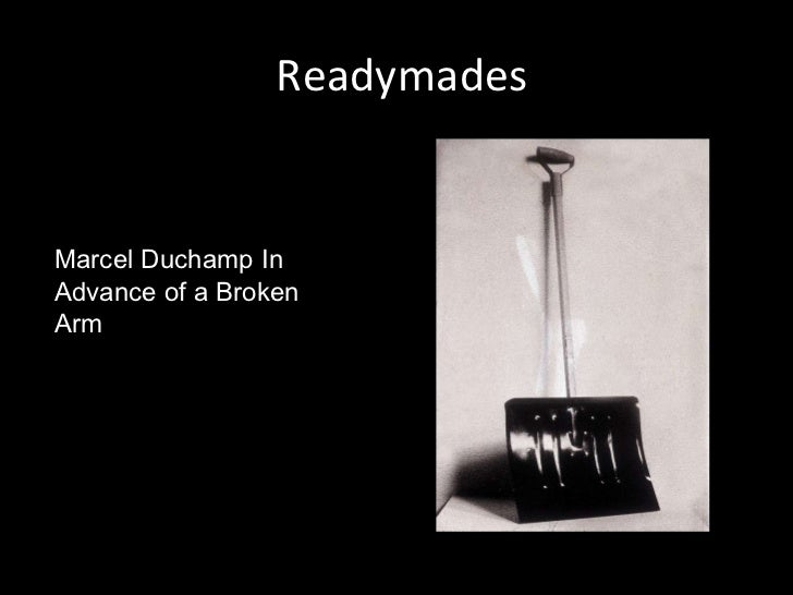 Readymades Marcel Duchamp In Advance of a Broken Arm