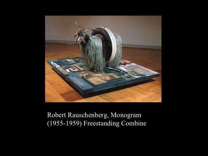 Robert Rauschenberg, Monogram  (1955-1959) Freestanding Combine