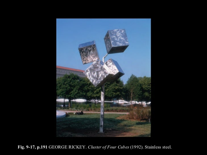 Fig. 9-17, p.191  GEORGE RICKEY.  Cluster of Four Cubes  (1992). Stainless steel.