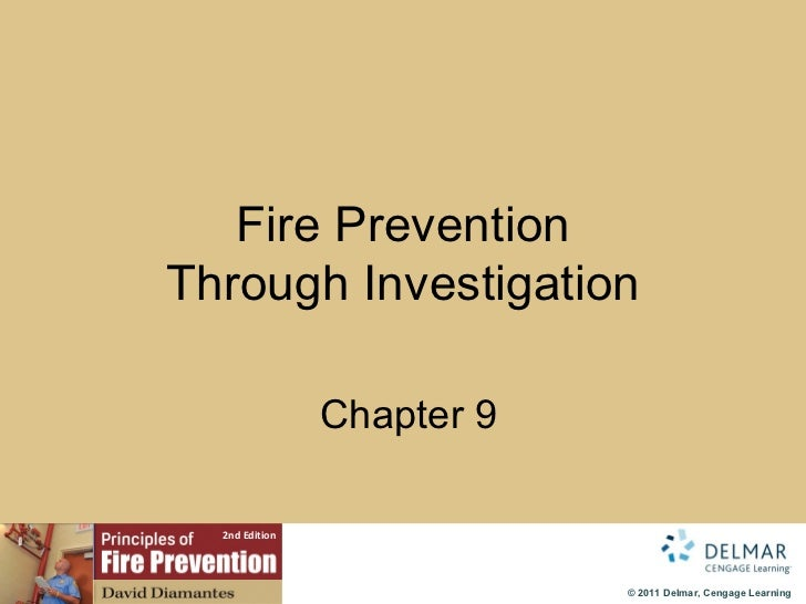 Fire Prevention Through Investigation   Chapter 9
