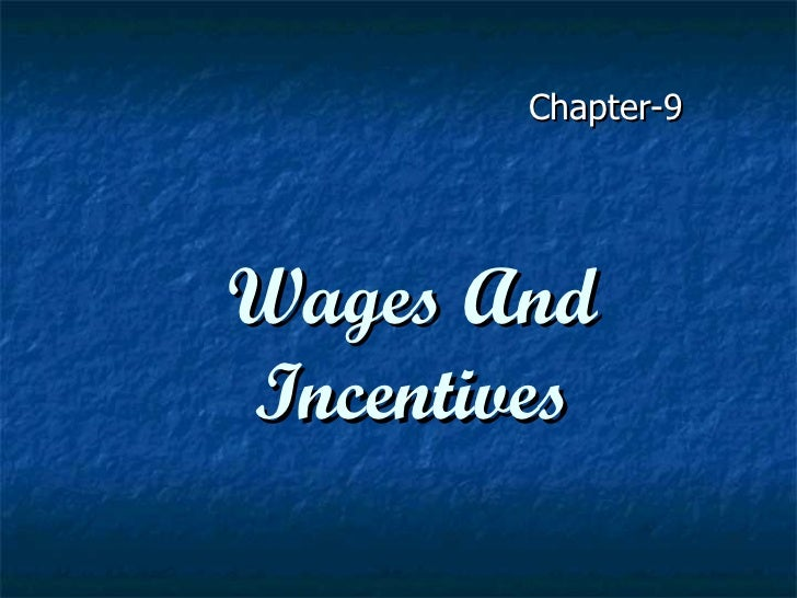 Chapter-9Wages AndIncentives