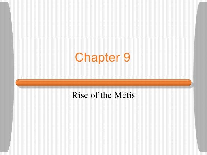 Chapter 9Rise of the Métis