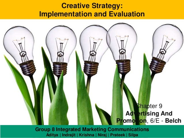 Creative Strategy: Implementation and Evaluation                                                  Chapter 9               ...