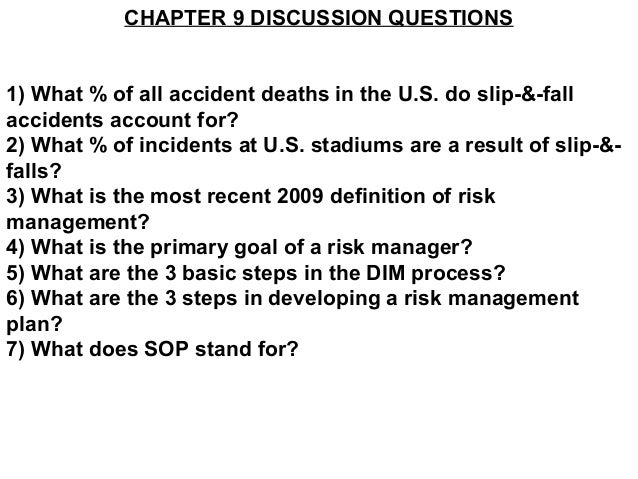 CHAPTER 9 DISCUSSION QUESTIONS1) What % of all accident deaths in the U.S. do slip-&-fallaccidents account for?2) What % o...