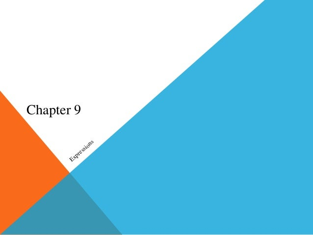 Chapter 9 Expressions