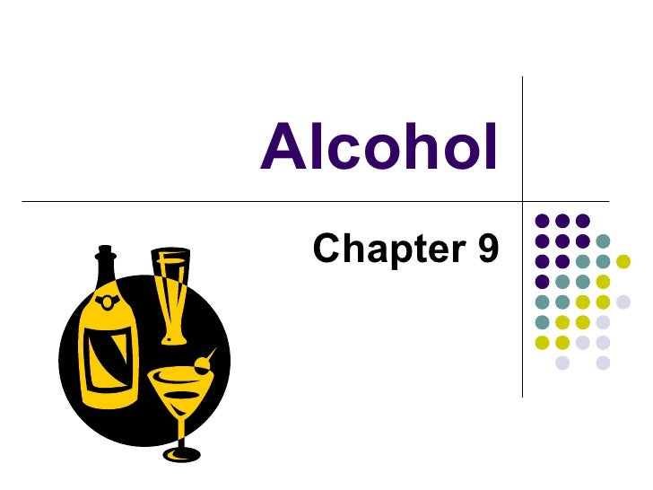 Alcohol Chapter 9