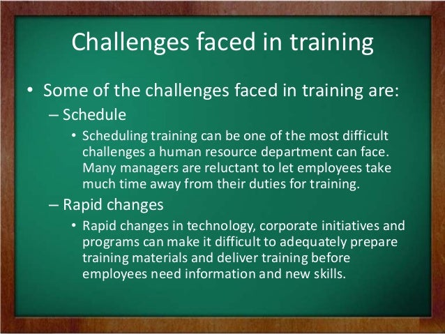 Challenges Faced In Training