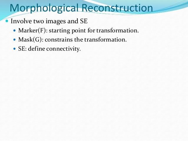 Chapter 9 morphological image processing