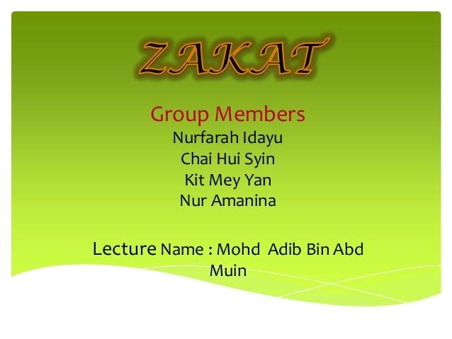 Group Members Nurfarah Idayu Chai Hui Syin Kit Mey Yan Nur Amanina  Lecture Name : Mohd Adib Bin Abd Muin