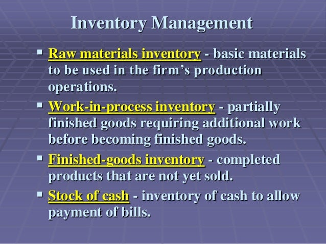 chapter 9 inventory management Chapter 9 channel management and physical distribution  order cycles and sales fluctuations: there are two basic approaches to incorporating sales volume variations in inventory management models: fixed order quantities and fixed order times a fixed order quantity system allows time between orders to vary whilst the eoq is held constant.