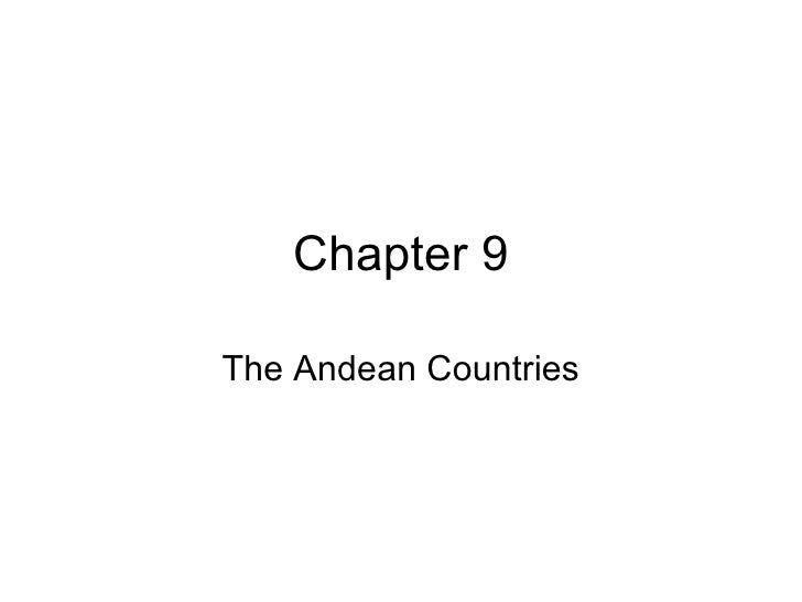 Chapter 9 The Andean Countries