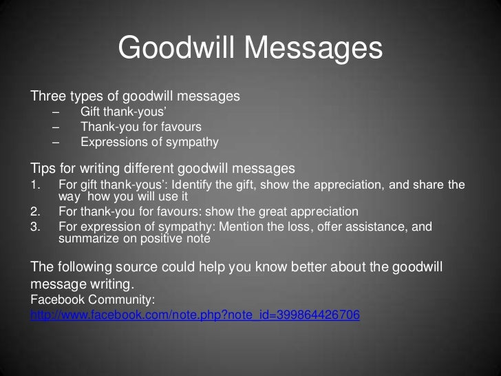 types of messages In written communication message can be transmitted via email, letter, report, memo etc message, in written communication, is influenced by the vocabulary & grammar used, writing style, precision and clarity of the language used.