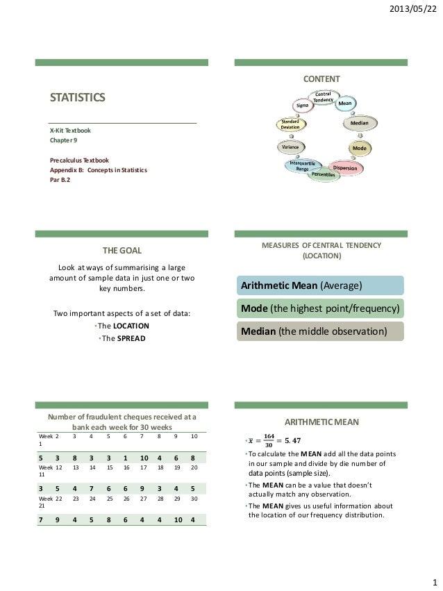 2013/05/22 1 STATISTICS X-Kit Textbook Chapter 9 Precalculus Textbook Appendix B: Concepts in Statistics Par B.2 CONTENT T...